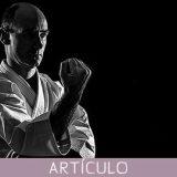 Karate–Do y conciencia de uno mismo. (1º de tres artículos)