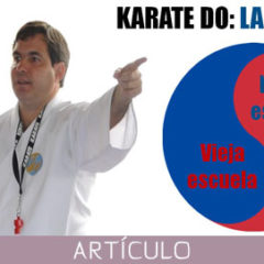 Karate-Do: La escuela