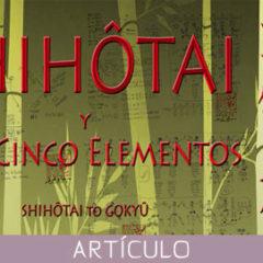 Shihôtai y los Cinco Elementos